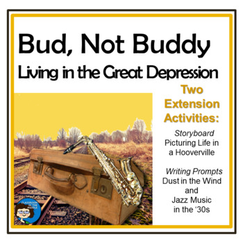 Bud, Not Buddy - Living in the Great Depression