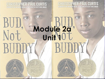 Bud, Not Buddy Module 2a Unit 1 Lesson 3
