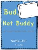 Bud, Not Buddy- NOVEL UNIT