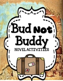 Bud Not Buddy - Novel Activities Unit
