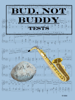 Bud, Not Buddy by Christopher Paul Curtis - Review and Tests