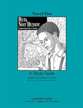 Bud, Not Buddy - Novel-Ties Study Guide