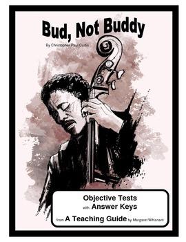 Bud, Not Buddy     Objective Tests