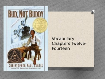 Bud, Not Buddy Powerpoint for chapters 12-14