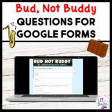 Bud Not Buddy Questions for Google Forms Distance Learning