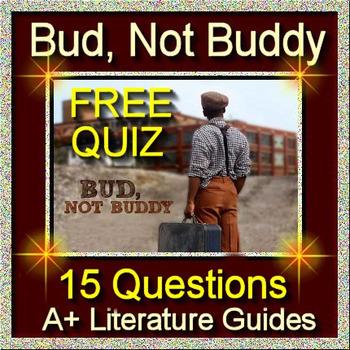 BUD, NOT BUDDY Free Quiz