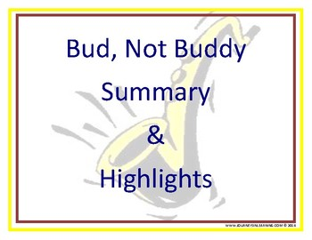 Bud, Not Buddy-Summary and Highlights