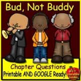 Bud, Not Buddy Chapter Questions: Print & GOOGLE (100 Comprehension Questions)