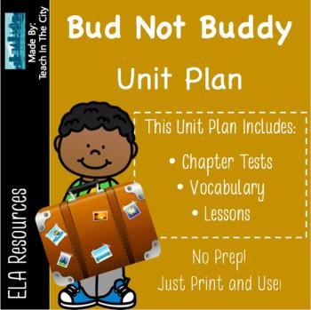 Bud, Not Buddy Unit Plan - Bud Not Buddy Chapter Tests - V