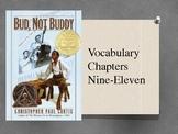 Bud, Not Buddy Vocabulary Powerpoint Chap 9-11