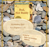 Bud, Not Buddy Vocabulary Quizzes ~ Regular and Modified FREE SAMPLE