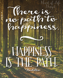 Buddha quote poster | High school | There is no path quote
