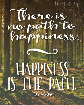 Buddha quote poster   High school   There is no path quote