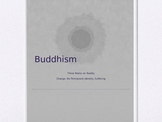 Buddhism- Three Marks on Reality