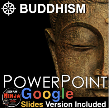 Buddhism (World Religions) PowerPoint w/Video Clips + Presenter Notes