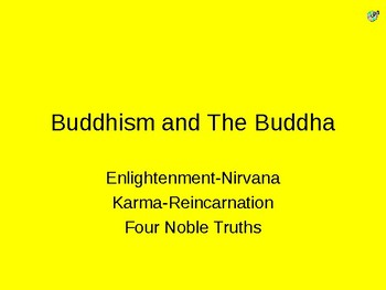 Buddhism and the Buddha powerpoint