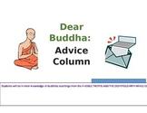 Buddhist Teachings- Dear Buddha Advice Column