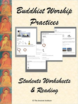 Worship Practices in Buddhism: Reading & Guided Questions