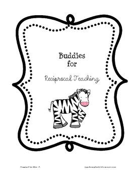 Buddies for Reciprocal Teaching