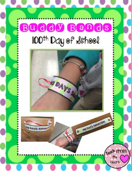 Buddy Bands 100th Day of School Edition
