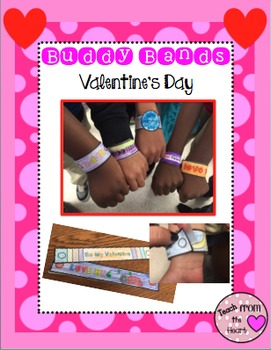 Buddy Bands Valentine's Day Edition
