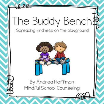 Playground Kindness ~ Buddy Bench Lesson