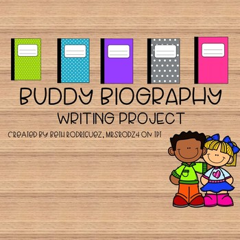 Buddy Biography Writing Project