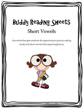 Buddy Reading with Short Vowels