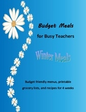 Budget Meals for Busy Teachers - Winter