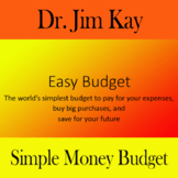 Budget Your Money: A simple way to pay for your expenses, pay for big purchases,