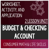 Budget and Checking Account Lessons Consumer Math Life Skills Special Education