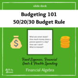 Budgeting 101 with the 50/20/30 Budget Rule (slide deck)