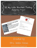 Budgeting Project: If my life started today   Distance Learning
