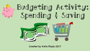 Budgeting: Saving and Spending Activity/Center