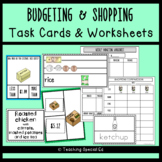 Budgeting and Shopping Worksheets and Task Cards - SALE
