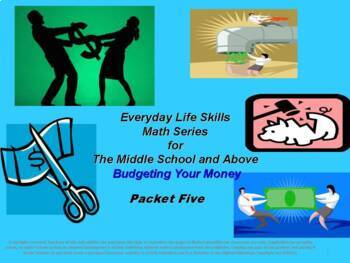 Budgeting Your Money: Everyday Life Skills Math Series: Booklet Five
