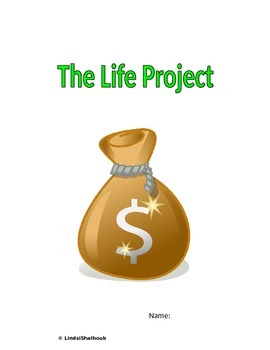 "Budgeting and Money Management Class Project- ""Life Project"" Editable"