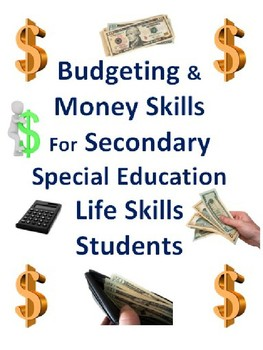 Budgeting and Money Skills For Secondary Life Skills Students