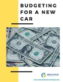 Budgeting for a New Car- wages, expenses, simple interest