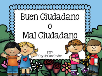 Buen Ciudadano o Mal Ciudadano - Good Citizen or Bad Citizen