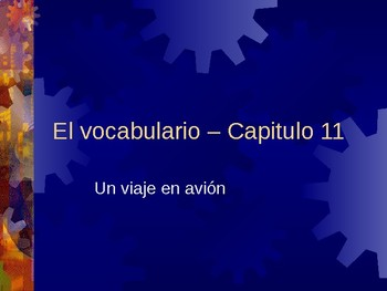 Buen Viaje 1 Cap 11 (Buen Viaje Chapter 11) Vocabulary