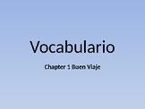 Buen Viaje 1 - Chapter 1 Vocab Flashcards - English to Spanish
