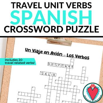 Spanish Travel Unit Vocabulary - Verb CROSSWORD