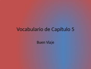 Buen Viaje 1 - Chapter 5 Vocab Flashcards - English to Spanish