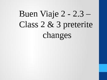 Buen Viaje 2 - 2.4 - Class 2 and 3 verbs preterite