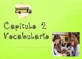 Buen Viaje Chapter 2 Spanish I Vocabulary