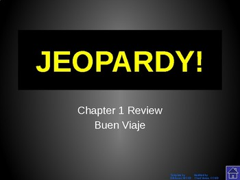 Buen Viaje - Level 1 Chapter 1 Jeopardy Review