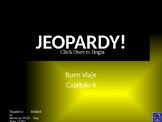 Buen Viaje Level 1 - Chapter 4 Jeopardy Review