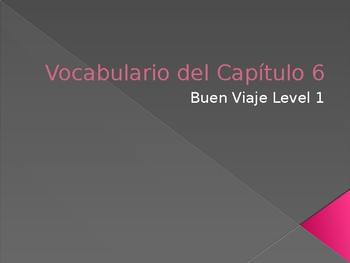 Buen Viaje Level 1 - Chapter 6 Vocabulary Flashcards
