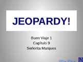 Buen Viaje Level 1 - Chapter 9 Jeopardy Review